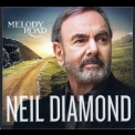 Neil Diamond - Melody Road (deluxe) '2014
