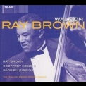 Ray Brown Trio, The - Walk On '2003