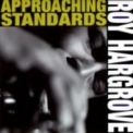 Roy Hargrove - Approaching Standards '1993