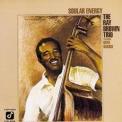 Ray Brown Trio, The - Soular Energy '1990