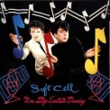 Soft Cell - Non-stop Ecstatic Dancing '1982