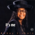 Abbey Lincoln - It's Me '2003