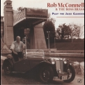 Rob Mcconnell & The Boss Brass - Play The Jazz Classics '1997