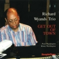 Wyands, Richard - Get Out Of Town '1997