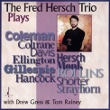 Fred Hersch Trio - The Fred Hersch Trio Plays... '1994