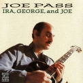 Joe Pass - Ira, George And Joe '1981