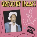 Gregory Isaacs - Call Me Collect '1990