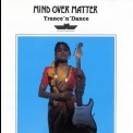 Mind Over Matter - Trance'n'dance '1989