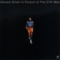 Horace Silver - In Pursuit Of The 27th Man '1972