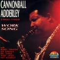 Cannonball Adderley - Work Song 1960-1969 '1993