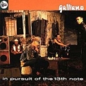 Galliano - In Pursuit Of The 13th Note '1991