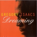 Gregory Isaacs - Dreaming '1995