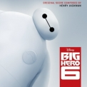 Henry Jackman - Big Hero 6 [OST] '2014
