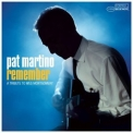 Pat Martino - Remember - A Tribute To Wes Montgomery '2006