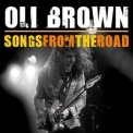 Oli Brown - Songs From The Road '2013