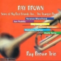 Ray Brown - Some Of My Best Friends Are ... The Trumpet Players '2000