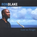 Ron Blake - Lest We Forget '2003