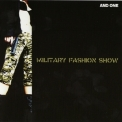 And One - Military Fashion Show '2006