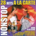 A La Carte - Non Stop-Born To Be Alive (cd1) '2006