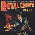 Royal Crown Revue - Mugzy's Move [+ Barflies At The Beach] '1997