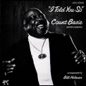 Count Basie & His Orchestra - I Told You So '1976