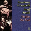 Stephane Grappelli & Stuff Smith - Violins No End '1996