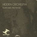 Hidden Orchestra - Fourth Wall / The Revival '2013