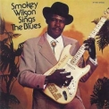 Smokey Wilson - Sings The Blues '1998