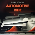 Funki Porcini - Automotive Ride '2010