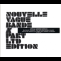 Nouvelle Vague - Bande A'part '2006