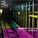 Night Trains - Miles Away '1994