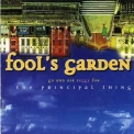 Fool's Garden - The Principal Thing '1997