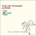 Yuji Ohno Trio - Lupin The Third Jazz Plays The Standards & Others '2004
