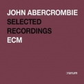 John Abercrombie - Rarum Xiv Selected Recordings '2004