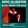Duke Ellington & His Orchestra - Black Brown & Beige '1998