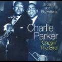 Charlie Parker - Chasin' The Bird '2005
