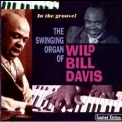 Wild Bill Davis - In The Groove! '2003