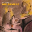 Joe Sample - Soul Shadows '2004