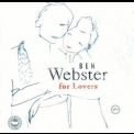 Ben Webster - For Lovers '2005