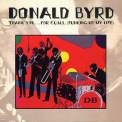 Donald Byrd - Thank You ... For F.u.m.l. (funking Up My Life) '1978