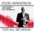 Eddie Henderson - For All We Know '2010