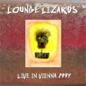 Lounge Lizards, The - Live In Vienna 1994 '1994