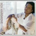 Roy Hargrove - Moment To Moment '2000
