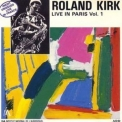 Roland Kirk - Live In Paris, Vol. 1, 2 '1970
