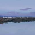 Triosence - Away For A While '2005