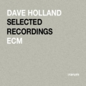 Dave Holland - Selected Recordings '2004