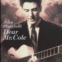 John Pizzarelli - Dear Mr. Cole '1994
