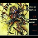 Anthony Braxton Quartet - 23 Standards - Cd 4 '2003