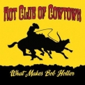 Hot Club Of Cowtown - What Makes Bob Holler '2010