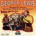 George Lewis - Walking With The King (1954-1955) '1996